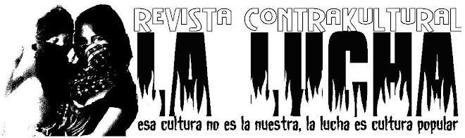 """Revista KontraKultural """"La LuCha"""""""