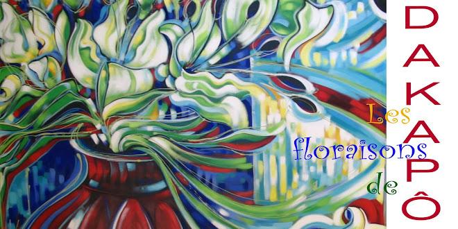 Les Floraisons de Dakapô