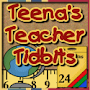 Teena&#39;s Teacher Tidbits