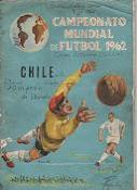 CAMPEONATO MUNDIAL DE FUTBOL CHILE 1962 (XILE-CODA Y CIA)