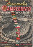 CAMPEONATO MUNDIAL DE FUTBOL 1962 (XILE-CARAMELOS)