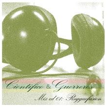 Cientifiko & Guerreros / Reggaefusion