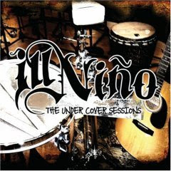 Ill niño - The Under Cover Sessions EP