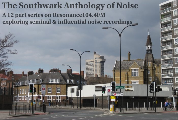 The Southwark Anthology of Noise