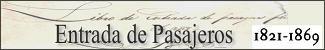 Entrada de Pasajeros en Argentina (Período 1821-1869)