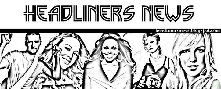 Headliners News