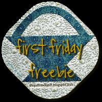 First Friday Freebie