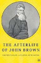 """Black People's Ally, White People's Bogeyman: A John Brown Story"""