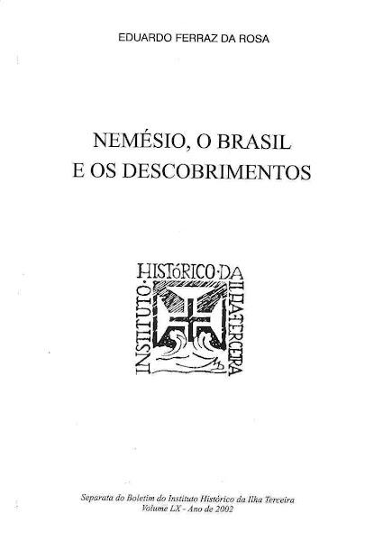Nemésio, o Brasil e os Descobrimentos. 2002