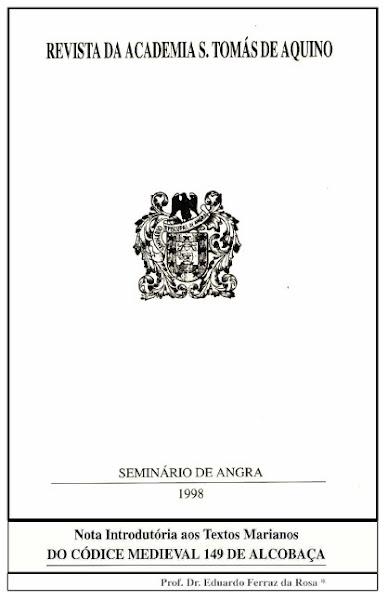 """""""Nota Introdutória aos Textos Marianos do Códice 149 de Alcobaça"""" (1998)."""