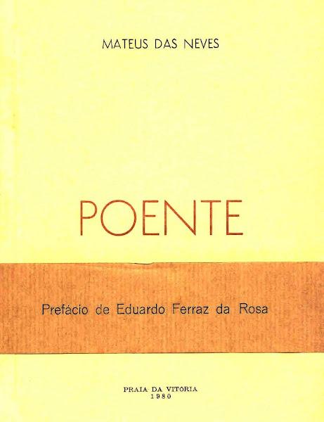 """""""A Fonte no Ocaso"""": Prefácio a Mateus das Neves (1980)."""