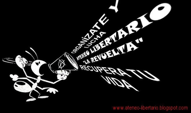 """ATENEO LIBERTARIO """"LA REVUELTA"""""""