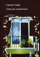Cose da condominio (2007)