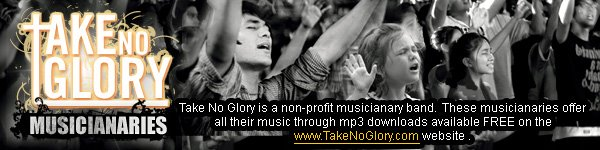 Take No Glory MUSICIANARIES Non-Profit Musicianary Band