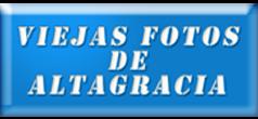 VIEJAS FOTOS DE ALTAGRACIA