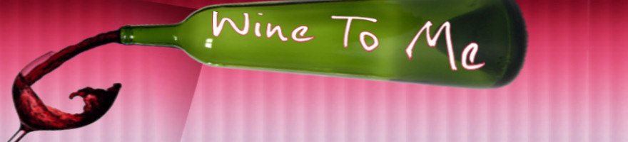 Wine To Me