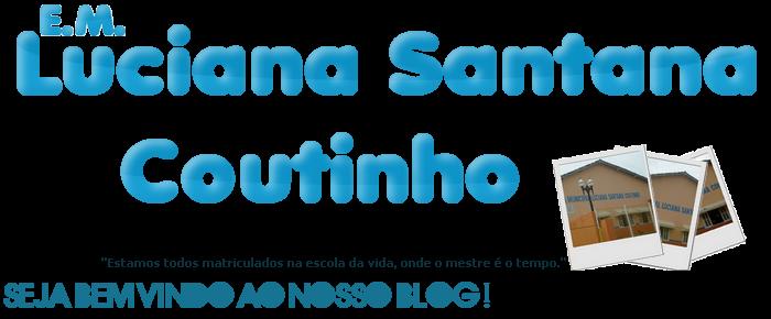 Escola Municipal Luciana Santana Coutinho