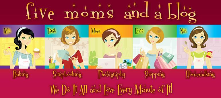 Five Moms & A Blog