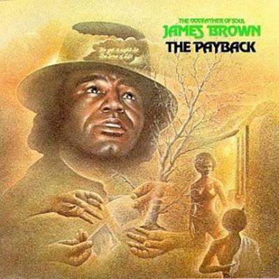 Ce que vous écoutez  là tout de suite - Page 38 Payback+j+brown