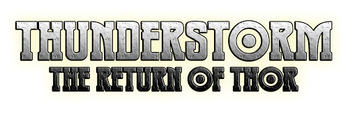 Thunderstorm: The Return of Thor- OFFICIAL BLOG