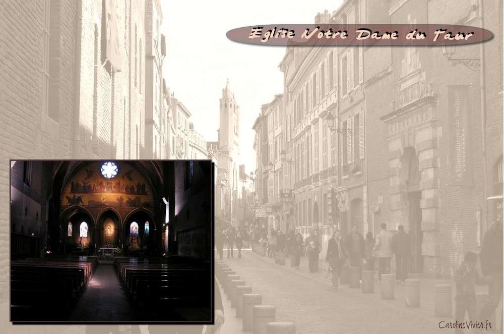 Notre Dame du Taur - Rue du Taur à Toulouse