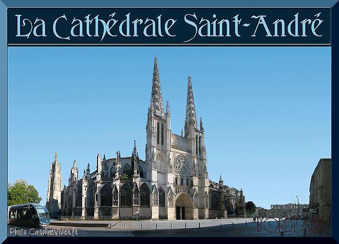 La Cathédrale Saint André de Bordeaux