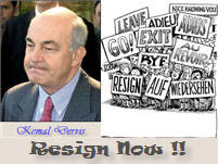 Resign Now Kemal Dervis!!
