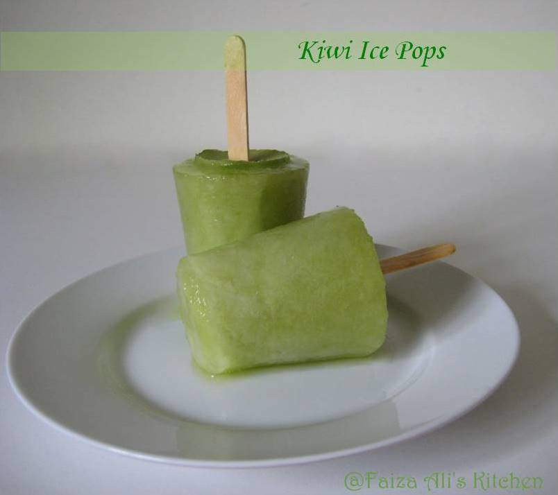Faiza Ali's Kitchen: Kiwi Ice Pops