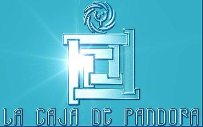 """""""LA CAJA DE PANDORA"""""""
