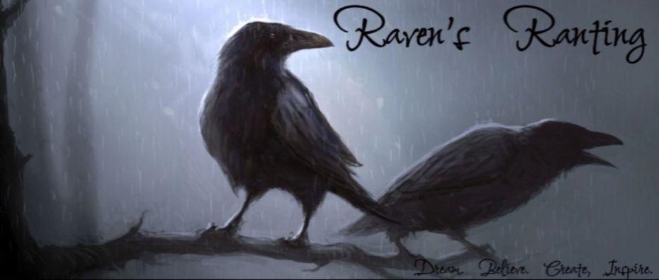 Ravens Ranting.......