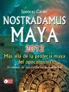 NOSTRADAMUS MAYA 2012