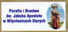 Parafia i Bractwo św Jakuba Apostoła w Więcławicach Starych