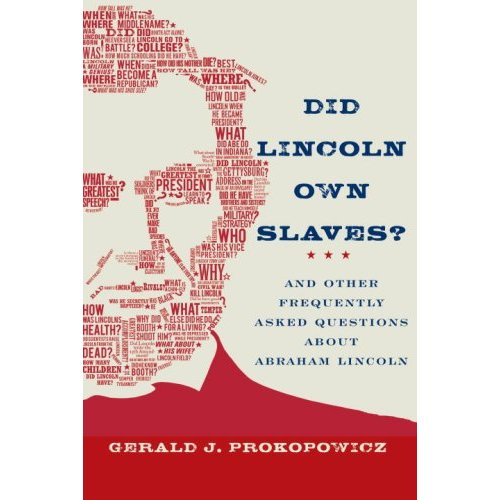 [Did+Lincoln+Own+Slaves]