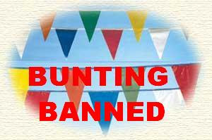 Bunting Banned