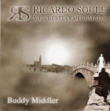 Nuevo CD de RICARDO SOULE : Buddy Middler