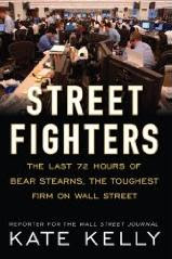 Amazon -- Street Fighters: The Last 72 Hours of Bear Stearns, the Toughest Firm on Wall Street