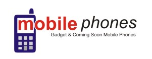 Gadgets and Coming Soon Mobile Phones