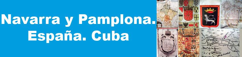 Navarra y Pamplona. España. Cuba