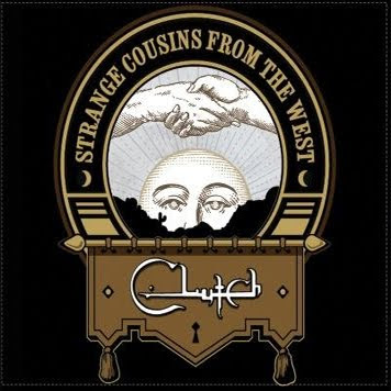 CLUTCH - Strange Cousins from the West 5 /6