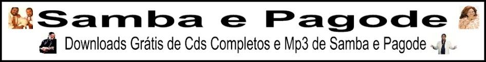 Samba e Pagode - Downloads Grátis de Cds Completos