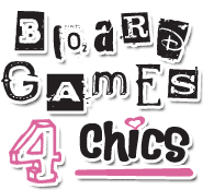 Board Games 4 Chics