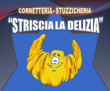 Cornetteria- Stuzzicheria-  STRISCIA LA DELIZIA- di Simone Munno