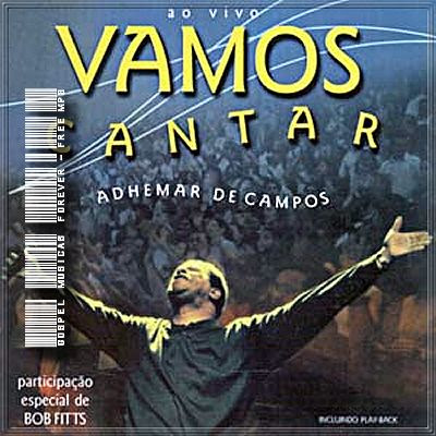Adhemar de Campos &#8211; Vamos Cantar