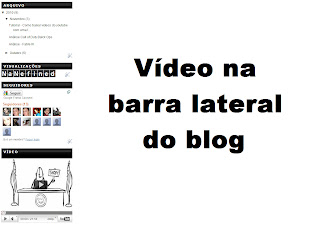 Como colocar um vídeo na barra lateral do Blog