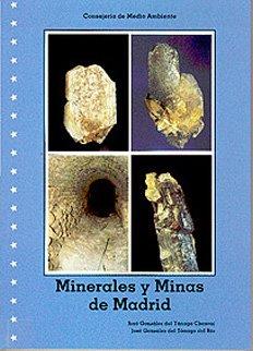 Minerales y Minas de Madrid