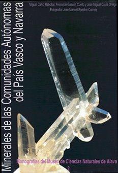 Minerales de las Comunidades Autónomas del País Vasco y Navarra