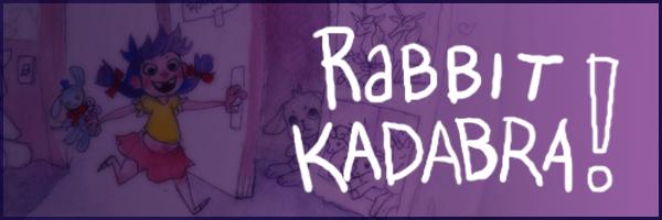 Rabbitkadabra!