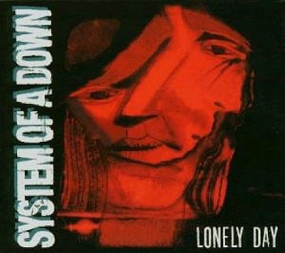 System Of A Down - Lonely Day Musica