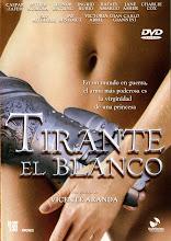 Tirante el Blanco (2006)