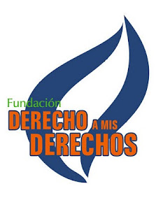 "FUNDACIÓN ""DERECHOS A MIS DERECHOS"""